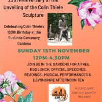 25th Anniversary of Unveiling of the Colin Thiele Sculpture & Celebrating Colin Thiele's 100th Birthday