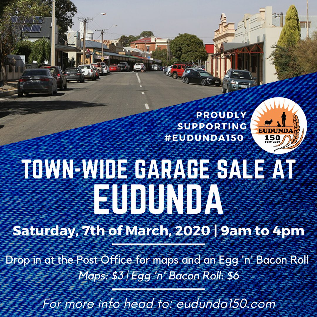 Buyers are invited to the Eudunda 150 - Mega Garage Sale - 7th March 2020
