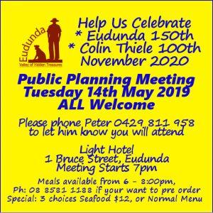 Eudunda 150th Celebrations Advert - 3rd Public Meeting - 14th May 2019 - Light Hotel