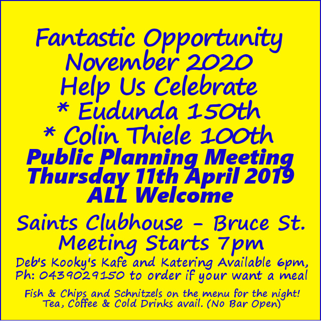 Eudunda 150th Celebrations Advert - First Public Meeting - 11th April 2019 - Saints Clubhouse
