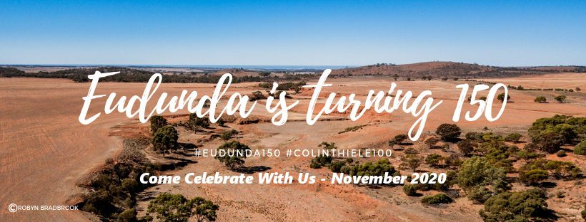 Eudunda is Turning 150 Come Celebrate with Us - November 2020