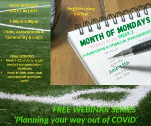 Week 3- Fundraising and Financial management for sports clubs - Part 3 of the COVID series